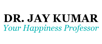 Dr. Jay Kumar LLC - Your Happiness Professor